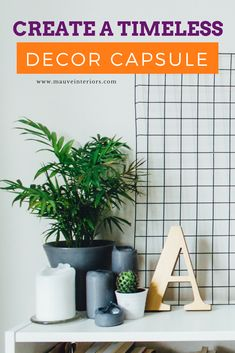 Create A Timeless Home Decor Capsule Wardrobe. Easy decor for every room! Plus this works great for seasonal and holiday decor, DIY projects, and decorating on a budget.