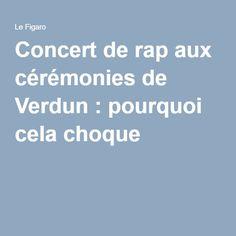 Concert de rap aux cérémonies de Verdun : pourquoi cela choque