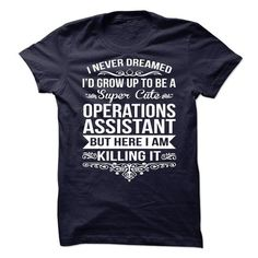 Operations Assistant T-Shirts, Hoodies, Sweatshirts, Tee Shirts (19.99$ ==> Shopping Now!)