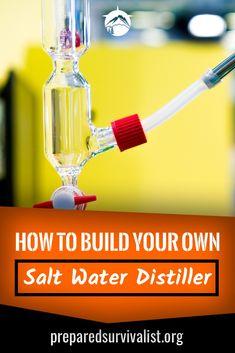 How To Build Your Own Salt Water Distiller - Prepared Survivalist
