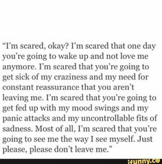 Scared To Love Quotes, Dont Leave Me Quotes, Real Quotes, Scared To Lose You, You Left Me Quotes, Fed Up Quotes, Afraid Of Losing You, Quotes About Being Scared, Real Friend Quotes