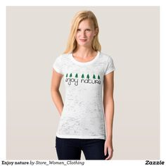 Enjoy nature t shirt