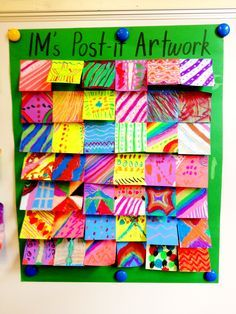 Collaborative post it art...could do this for when the kiddos are done are a little early, keep it going all year
