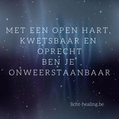 Motiverende quotes, memes, spreuken en veel meer. - Licht-Healing Opportunity Quotes, Motiverende Quotes, Love Messages, Beautiful Soul, Memes, Thats Not My, Inspirational Quotes, Words, Dutch Quotes