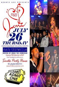 R Love Jonz @Santos Party House Thursday July 26, 2012
