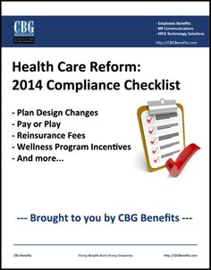 "Download the ""2014 Health Care Reform Compliance Checklist"" today to learn what action your company may need to take in the months to come. #ACA"