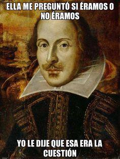 Willian Shakespeare.
