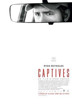 Captives est un film de Atom Egoyan avec Ryan Reynolds, Scott Speedman. Synopsis : Huit ans après la disparition de Cassandra, quelques indices troublants semblent indiquer qu'elle est toujours vivante. La police,