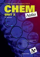2013  - A+ VCE Study Guides Chem Notes Unit 3