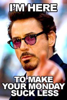 Robert Downey Jr, making Mondays suck less.