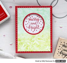 Merry and Bright by Kelly Rasmussen for Hero Arts