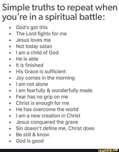 When you are in spiritual battle. List of thing know God do for me. should give me time to explore each bullet point and find supporting bible verses Prayer Scriptures, Bible Prayers, Faith Prayer, Prayer Quotes, Bible Verses Quotes, Spiritual Quotes, Faith Quotes, Spiritual Warfare Prayers, Healing Quotes