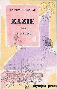 3f5c457ed7157 Zazie dans le meÌ tro (The traveler s companion series) ...