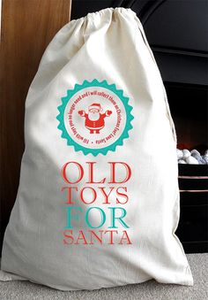 Old Toys christmas collection sack for Santa - Clear some space for all those new toys!