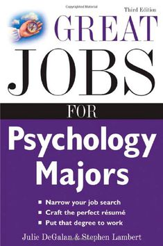 Top Ten Careers for Psychology Majors
