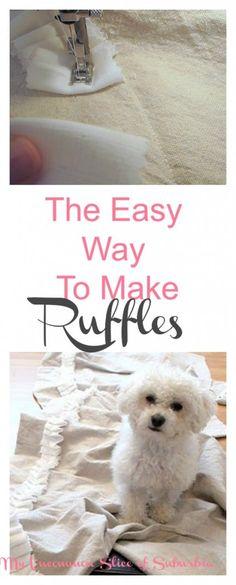 The Easy no fuss way to make ruffles