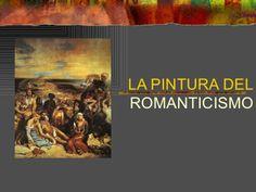 Pintura del Romanticismo by Elena  via slideshare