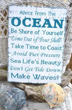 "Beach Decor, Hand Painted - NOT Vinyl, Coastal, Ocean Wood Sign, Nautical. Advice From The Ocean Poem by Ilan Shamir. ""Advice From The OCEAN"" hanging sign or shelf sitter beach decor measures approx. Guter Rat, I Need Vitamin Sea, Beach Room, Ocean Room, Ocean Beach, Bedroom Beach, Ocean Waves, Ocean Art, Beach Porch"