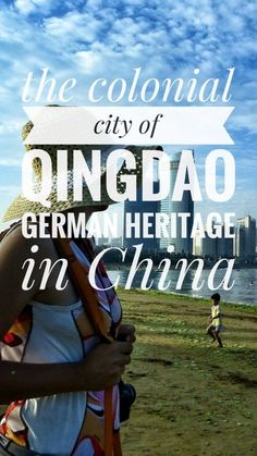 Things to do and what to see in Qingdao, a colonial city in Eastern China. What's left of the German concession in Shandong province #qingdao #travel #shandong #china #roadtrip #bicycletouring #bicycletravel #worldbybike #cycling #cicloturismo #bikepacking #slowtravel #offthebeatenpath #travel #onabudget #budgetholidays