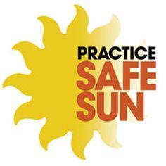 practice safe sun is the goal