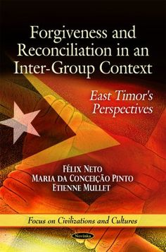 This book describes the Timorese people's extraordinary capacity to forgive as the most surprising thing author Felix Neto encountered there, something he had never seen elsewhere, despite having witnessed a wide variety of conflicts. More info: http://www.cseashawaii.com/wordpress/2012/10/timor-leste-bookshelf/