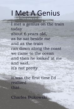 I Met A Genius - Charles Bukowski