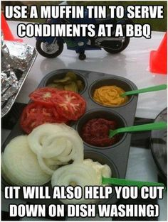 Use a Muffin pan for condiments