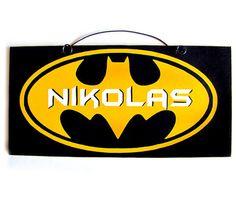 Custom Batman sign.