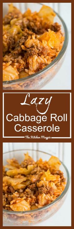 Lazy Cabbage Roll Casserole Recipe and Video - The Kitchen Magpie