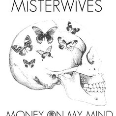 """New Music: Misterwives """"Money On My Mind"""" Music Is Life, New Music, Money On My Mind, Indie Pop, Sam Smith, Original Song, Bob Dylan, Inspire Others, Debut Album"""