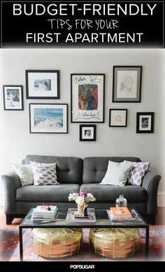 Budget-friendly tips for your first apartment.