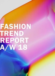 Fashion trend report aw18