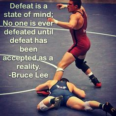 Extremely true. You've got to go in there fighting and never give up