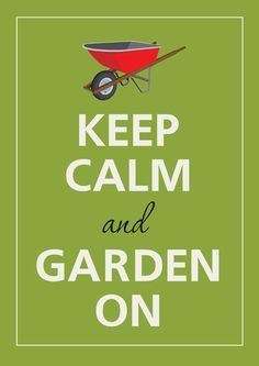 """Keep calm and garden on"" print, 8.5 x 12 in."