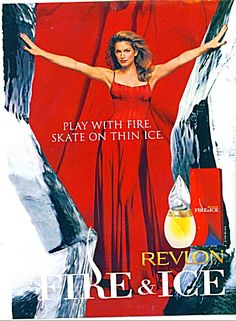 Fire & Ice by Revlon Perfume - The Perfume Girl. Fragrances and colognes from fashion houses and perfume designers. Scent resources, perfume database, and campaign ad photos. Perfume Ad, Vintage Perfume, Perfume Bottles, Cindy Crawford, Vintage Advertisements, Vintage Ads, 80s And 90s Fashion, Movie Magazine, Brazil