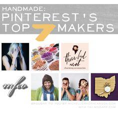 Handmade: Pinterest's Top 7 Makers