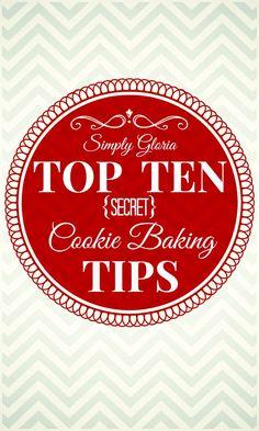 Top Ten Secret #Cookie Baking #Tips by SimplyGloria.com