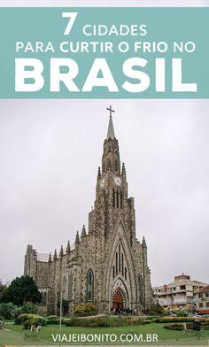 Destinos para curtir o inverno no Brasil. #inverno #brasil #viagem #ferias #dicas