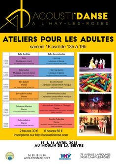 Le festival Acousti'danse propose des ateliers de musique et de danse pour les adultes : Palo, Hip-Hop, Son cubain, Boomwhackers, Salsa cubaine, Mambo, Afro-cubain et Rumba . Tous les stages sont avec des musiciens en Live !  Tarifs : 30€ pour deux heures d'atelier, 65€ pour le full pass. Date : le samedi 16 avril de 13h à 19h Lieu : le Moulin de la Bièvre, L'Haÿ-les-Roses Contact : contact@cubaysalsa.com Billeterie : http://acoustidanse.com