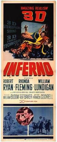 Inferno, Robert Ryan. http://www.istavisio.com/6/post/2013/02/3-d-and-trifocals-dont-mix.html