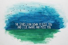 I miss you....