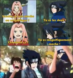 Translation : -Sasuke am I ugly or beautiful ? -You are beautifully ugly. Otaku Anime, Manga Anime, Funny Naruto Memes, Funny Memes, Naruto Uzumaki, Boruto, Sasuke Sakura, Laughing Funny, Pokemon