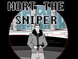 Mort The Sniper
