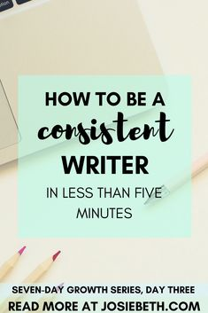 Do you struggle with writing every day? Here's a quick trick to help you learn to be a consistent writer!