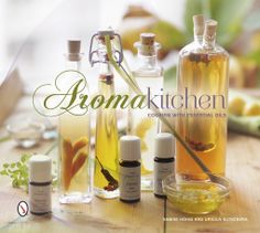 Aroma Kitchen book review  Using essential oils in the kitchen - full of ideas and recipes