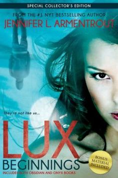 Lux: Beginnings (Obsidian & Onyx) - Jennifer L. Armentrout (The Lux Series #1 & #2)