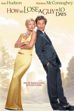 How to Lose a Guy in 10 Days - 2003 - Andie (Kate Hudson) needs to prove she can dump a guy in 10 days, whereas Ben (Matthew McConaughey) needs to prove he can win a girl in 10 days - a wild comic romance Tv Show Music, Film Music Books, Chick Flicks, E Commerce, Kate Hudson Matthew Mcconaughey, Love Movie, Movie Tv, Movies Showing, Movies And Tv Shows