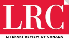 Does the Past Have a Future?  It turns out h-i-s-t-o-r-y can be spelled many different ways.    Literary Review of Canada Jan/Feb2012 / to read