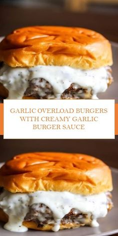 If you love garlic, you'll love these Garlic Overload Burgers with Creamy Garlic Burger Sauce; Cream cheese with herbs and garlic tango together, in a juicy burger that is full of flavor. I Love Food, Good Food, Yummy Food, Meat Recipes, Cooking Recipes, Garlic Recipes, Garlic Burgers Recipe, Stuffed Burger Recipes, Recipies