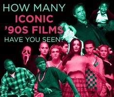 How Many Iconic '90s Films Have You Seen?